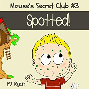 Mouse's Secret Club #3: Spotted! Audiobook