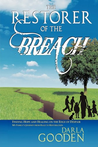 Read Online The Restorer of the Breach: Finding Hope and Healing on the Edge of Despair pdf epub