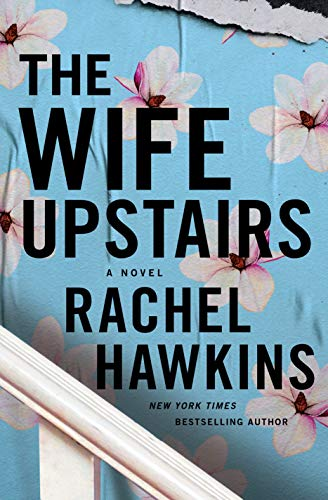 Book Cover: The Wife Upstairs: A Novel