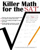 Killer Math for the SAT, Michael A. Suppe, 1451598947