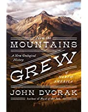 How the Mountains Grew: A New Geological History of North America