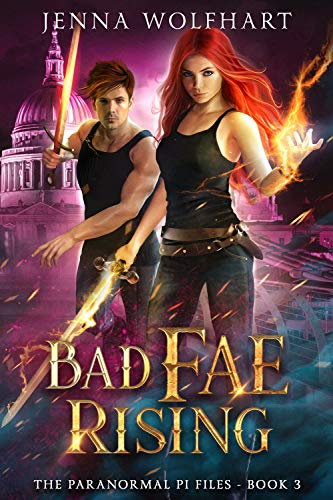 Pdf Thriller Bad Fae Rising (The Paranormal PI Files Book 3)