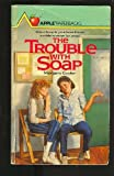 Trouble with Soup, Margery Cuyler, 0590328700