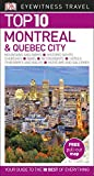 #4: Top 10 Montreal and Quebec City (Eyewitness Top 10 Travel Guide)