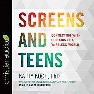 Screens and Teens Audiobook