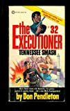 THE EXECUTIONER #32. TENNESSEE SMASH.