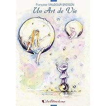 Un art de vie: Recueil de poésies et d'aquarelles (French Edition)