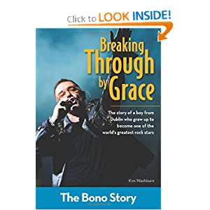 Breaking Through Grace: The Bono Story (ZonderKidz Biography)