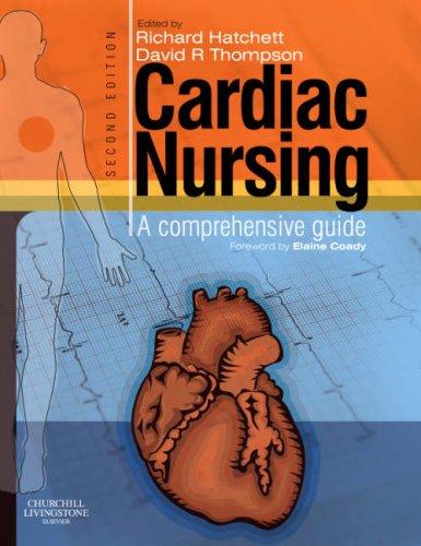 Cardiac Nursing: A Comprehensive Guide, 2e by Churchill Livingstone