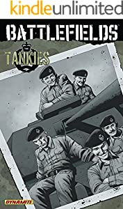 Battlefields Vol. 3: The Tankies (Garth Ennis' Battlefields)