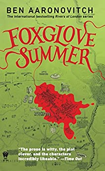 Foxglove Summer (PC Peter Grant Book 5) Kindle Edition by Ben Aaronovitch  (Author)