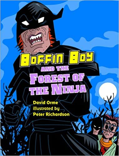 Boffin Boy and the Forest of the Ninja: Amazon.es: David ...