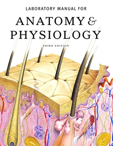 Anatomy And Physiology Lab Manual 3rd Edition - User Guide Manual ...