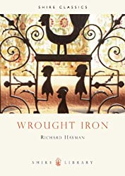 Wrought Iron (Shire Album) (Shire Library)