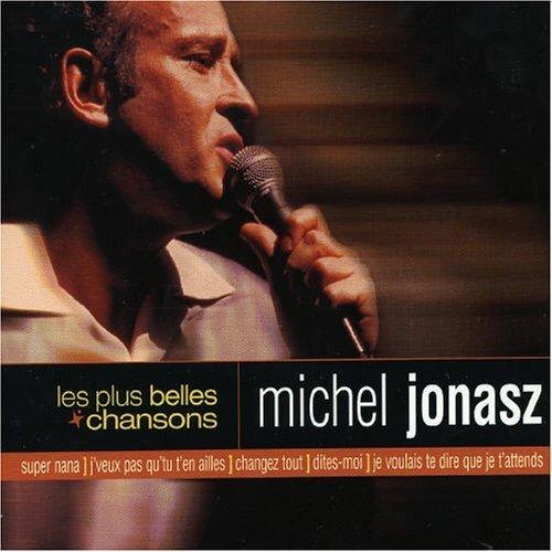 Michel Jonasz - Les Plus Belles Chansons By Michel Jonasz - Zortam Music