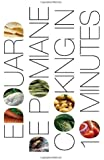 Cooking in Ten Minutes: or the Adaptation to the Rhythm of Our Time
