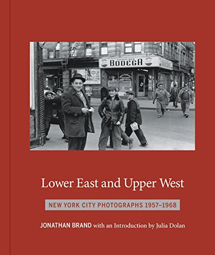 D0wnl0ad Lower East and Upper West: New York City Photographs 1957-1968<br />PDF