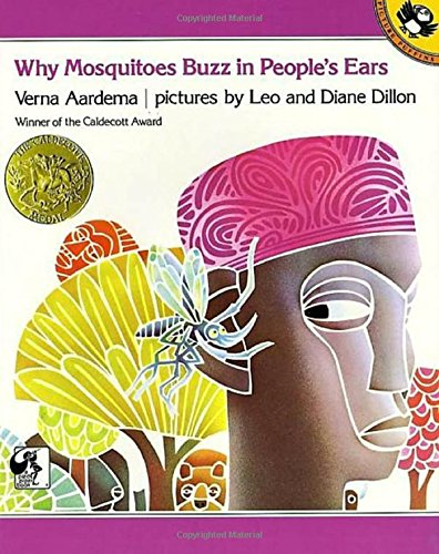 Why Mosquitoes Buzz in People's Ears: A West African Tale