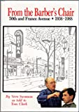 From the Barber's Chair 50th and France Ave., 1936-1988, Vern G. Swanson and Tom Clarke, 0931714346