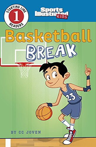 Basketball Break (Sports Illustrated Kids Starting Line Readers)