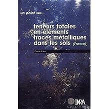Teneurs totales en éléments traces métalliques dans les sols (France): Références et stratégies d'interprétation. Programme ASPITET (Un point sur...)
