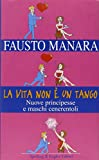 img - for La vita non e' un tango book / textbook / text book