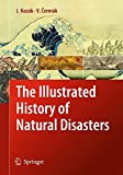 img - for The Illustrated History of Natural Disasters book / textbook / text book