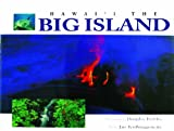 The Island of Hawaii, Jan TenBruggencate and Douglas Peebles, 1566475007