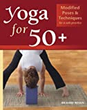 Yoga for 50+, Richard Rosen, 1569754136