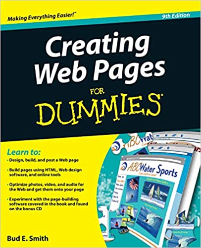 Creating Web Pages For Dummies Smith Bud E 9780470385357 Amazon Com Books