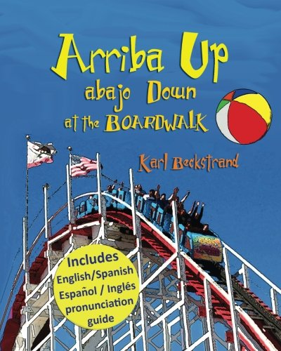 Download Arriba Up, Abajo Down at the Boardwalk: A Picture Book of Opposites (Concepts for Kids) pdf epub