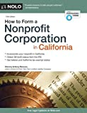 img - for How to Form a Nonprofit Corporation in California by Mancuso, Anthony (April 30, 2013) Paperback book / textbook / text book