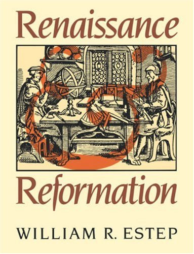 Renaissance and Reformation from Brand: Wm. B. Eerdmans Publishing Company