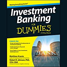 Investment Banking for Dummies Audiobook by Matthew Krantz, Robert R. Johnson PhD CFA CAIA Narrated by Michael Butler Murray