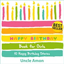 Happy Birthday Book for Girls: 10 Happy Birthday Stories for Kids