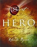 hero secret rhonda byrne
