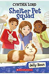 Jelly Bean (Shelter Pet Squad #1) Paperback