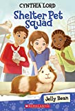 Jelly Bean (Shelter Pet Squad #1)