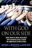 With God on Our Side, Michael L. Weinstein and Davin Seay, 0312361432