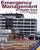 Emergency Management in Health Care, Joint Commission Staff, 1599407019