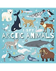 I Spy Arctic Animals: A Fun Guessing Game Picture Book for Kids Ages 2-5, Toddlers and Kindergartners ( Picture Puzzle Book for Kids )