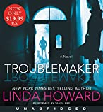 Troublemaker Low Price CD: A Novel
