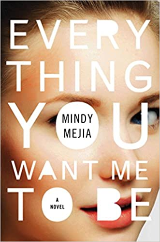 Everything You Want Me to Be | January New Books
