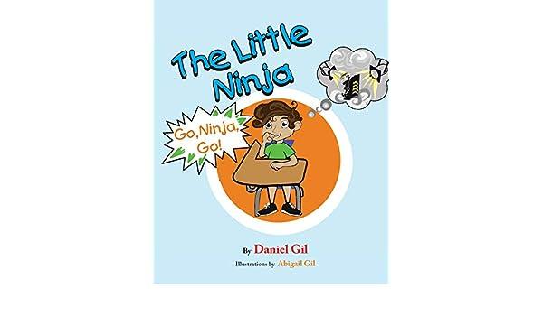 The Little Ninja: Go Ninja Go! (English Edition) eBook ...