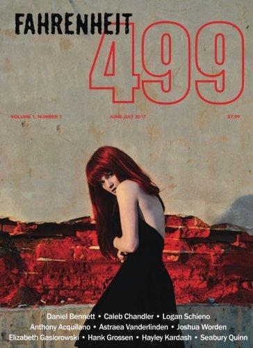 Fahrenheit 499 Magazine — June/July 2017: Volume 1, Issue 1