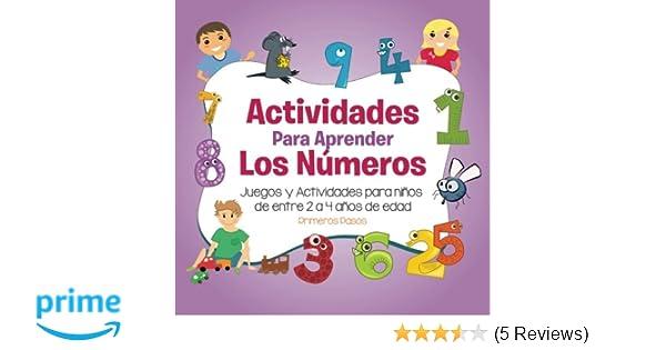 Actividades para Aprender los Números: Juegos y Actividades para niños de entre 2 a 4 años de edad (Spanish Edition): Primeros Pasos, Editorial Imagen: ...
