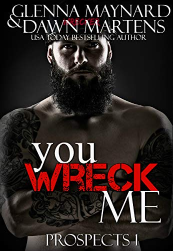 (You Wreck Me (The Prospect Series Book 1) )