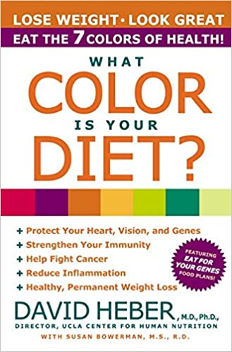 What Color Is Your Diet David Heber MD PhD 9780060988623 Amazon Books
