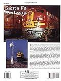 Sante Fe Railway (Railroad Color History)