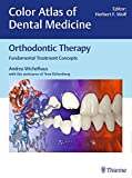 Orthodontic Therapy: Fundamental Treatment Concepts (Color Atlas of Dental Medicine)